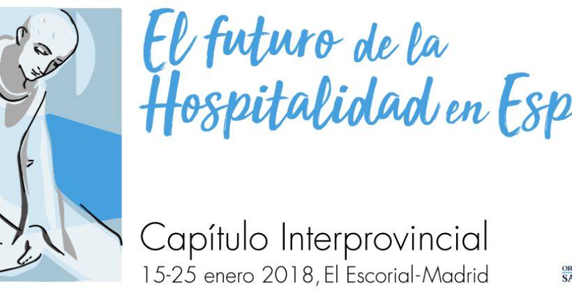 """Capítulo Interprovincial de la Orden con el lema """"El futuro de la Hospitalidad en España"""""""
